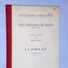 Libros de segunda mano: MAPA GEOLÓGICO DE ESPAÑA. EXPLICACIÓN DE LA HOJA NÚM. 746. LLOMBAY (VALENCIA). Lote 116140795