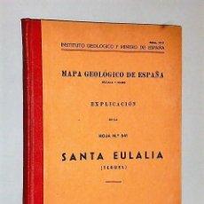 Libros de segunda mano: MAPA GEOLÓGICO DE ESPAÑA. EXPLICACIÓN DE LA HOJA NÚM. 541. SANTA EULALIA (TERUEL). Lote 116140851