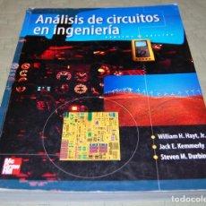 Libros de segunda mano de Ciencias: ANÁLISIS DE CIRCUITOS EN INGENIERÍA.. Lote 116158011