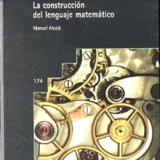 Libros de segunda mano de Ciencias: MANUEL ALCALÁ : LA CONSTRUCCIÓN DEL PENSAMIENTO MATEMÁTICO (GRAÓ, 2002). Lote 116161571