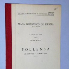 Libros de segunda mano: MAPA GEOLÓGICO DE ESPAÑA. EXPLICACIÓN DE LA HOJA NÚM. 644. POLLENSA (MALLORCA) BALEARES. Lote 116178287