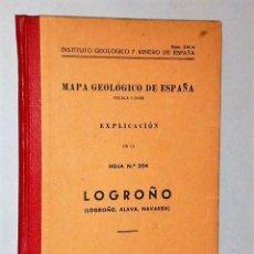 Libros de segunda mano: MAPA GEOLÓGICO DE ESPAÑA. EXPLICACIÓN DE LA HOJA NÚM. 204. LOGROÑO (LOGROÑO, ÁLAVA, NAVARRA). Lote 116178995
