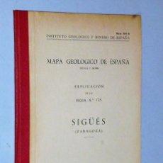 Libros de segunda mano: MAPA GEOLÓGICO DE ESPAÑA. EXPLICACIÓN DE LA HOJA NÚM. 175. SIGÜÉS (ZARAGOZA). Lote 116180559