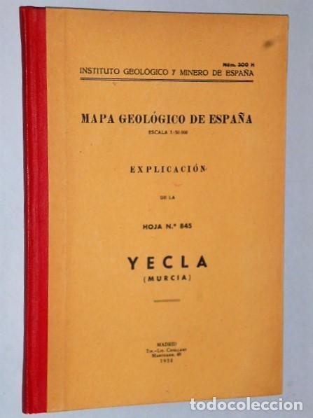 MAPA GEOLÓGICO DE ESPAÑA. EXPLICACIÓN DE LA HOJA NÚM. 845. YECLA (MURCIA) (Libros de Segunda Mano - Ciencias, Manuales y Oficios - Paleontología y Geología)