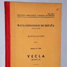 Libros de segunda mano: MAPA GEOLÓGICO DE ESPAÑA. EXPLICACIÓN DE LA HOJA NÚM. 845. YECLA (MURCIA). Lote 116181135