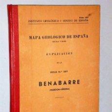 Libros de segunda mano: MAPA GEOLÓGICO DE ESPAÑA. EXPLICACIÓN DE LA HOJA NÚM. 289. BENABARRE (HUESCA-LÉRIDA). Lote 116184443