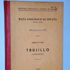 Libros de segunda mano: MAPA GEOLÓGICO DE ESPAÑA. EXPLICACIÓN DE LA HOJA NÚM. 705. TRUJILLO (CÁCERES). Lote 116186559