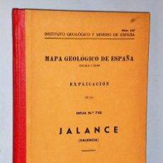 Libros de segunda mano: MAPA GEOLÓGICO DE ESPAÑA. EXPLICACIÓN DE LA HOJA NÚM. 745. JALANCE (VALENCIA). Lote 116204099