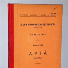 Libros de segunda mano: MAPA GEOLÓGICO DE ESPAÑA. EXPLICACIÓN DE LA HOJA NÚM. 672. ARTÁ (MALLORCA). Lote 116212779