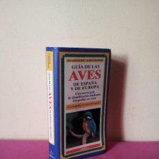 Libros de segunda mano: STUART KEITH Y JOHN GOODERS - GUIA DE LAS AVES DE ESPAÑA Y DE EUROPA - EDITORIAL OMEGA 1980. Lote 116217479