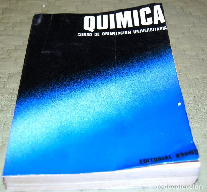 QUÍMICA, CURSO DE ORIENTACIÓN UNIVERSITARIA (COU). (Libros de Segunda Mano - Ciencias, Manuales y Oficios - Física, Química y Matemáticas)
