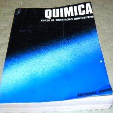 Libros de segunda mano de Ciencias: QUÍMICA, CURSO DE ORIENTACIÓN UNIVERSITARIA (COU).. Lote 126995552
