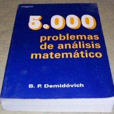 Libros de segunda mano de Ciencias: 5000 PROBLEMAS DE ANÁLISIS MATEMÁTICO.. Lote 116219715
