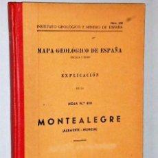 Libros de segunda mano: MAPA GEOLÓGICO DE ESPAÑA. EXPLICACIÓN DE LA HOJA NÚM. 818. MONTEALEGRE (ALBACETE-MURCIA). Lote 116223611