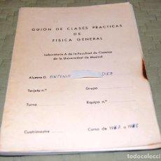 Libros de segunda mano de Ciencias: GUIÓN DE CLASES PRÁCTICAS DE FÍSICA GENERAL.. Lote 116333767