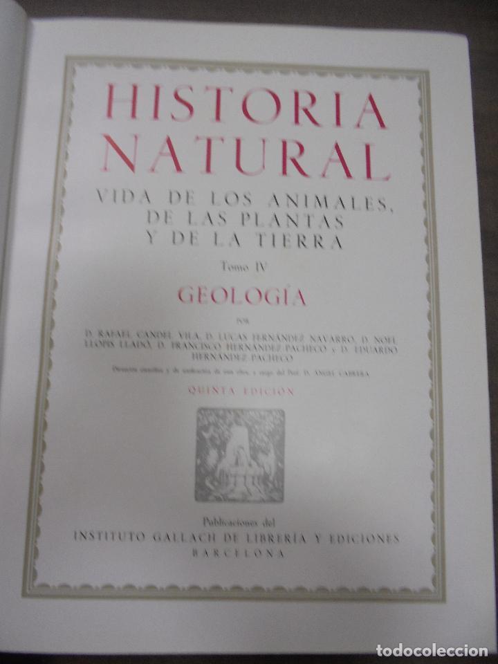 Libros de segunda mano: HISTORIA NATURAL.VIDA DE LOS ANIMALES, DE LAS PLANTAS Y DE LA TIERRA.TOMO IV. GEOLOGIA. GALLACH.1960 - Foto 2 - 116513815
