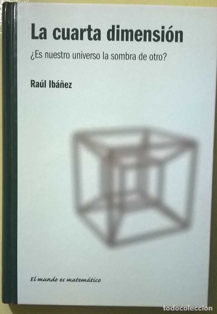 841-la cuarta dimensión-ibáñez, raúl - Comprar Libros de física ...