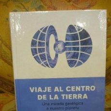 Livros em segunda mão: VIAJE AL CENTRO DE LA TIERRA. UNA MIRADA GEOLÓGICA A NUESTRO PLANETA, DE VIOLA BIANCHI. PRECINTADO.. Lote 116663639