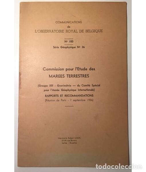 COMMISSION POUR L'ETUDE DES MAREES TERRESTRES (Libros de Segunda Mano - Ciencias, Manuales y Oficios - Paleontología y Geología)