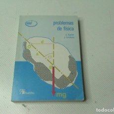 Libros de segunda mano de Ciencias: PROBLEMAS DE FÍSICA (AUTOR: J. AGUILAR Y J. CASANOVA) . Lote 116579807