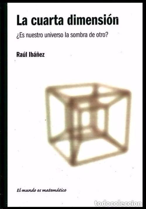 b70 - la cuarta dimension. raul ibañez. matecat - Comprar Libros de ...