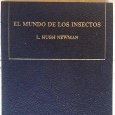 Libri di seconda mano: EL MUNDO DE LOS INSECTOS, L. HUGH NEWMAN, ESPECIAL RTV. Lote 116764219