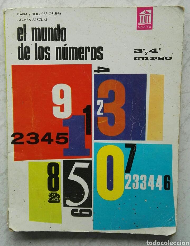 EL MUNDO DE LOS NÚMEROS 3° Y 4° CURSO ANAYA 1966 (Libros de Segunda Mano - Ciencias, Manuales y Oficios - Física, Química y Matemáticas)