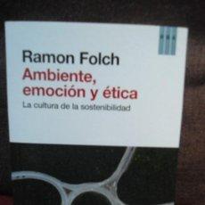 Libri di seconda mano: AMBIENTE, EMOCION Y ETICA, LA CULTURA DE LA SOSTENIBILIDAD, DE RAMON FOLCH (PEDIDO MÍNIMO 10€). Lote 117032403