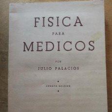 Libros de segunda mano de Ciencias: FÍSICA PARA MÉDICOS. JULIO PALACIOS. (MEDICINA). Lote 117199759