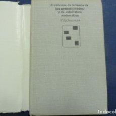Libros de segunda mano de Ciencias: PROBLEMAS DE LA TEORÍA DE LAS PROBABILIDADES Y DE ESTADÍSTICA MATEMÁTICA - V E GUMURMAN. Lote 117428495