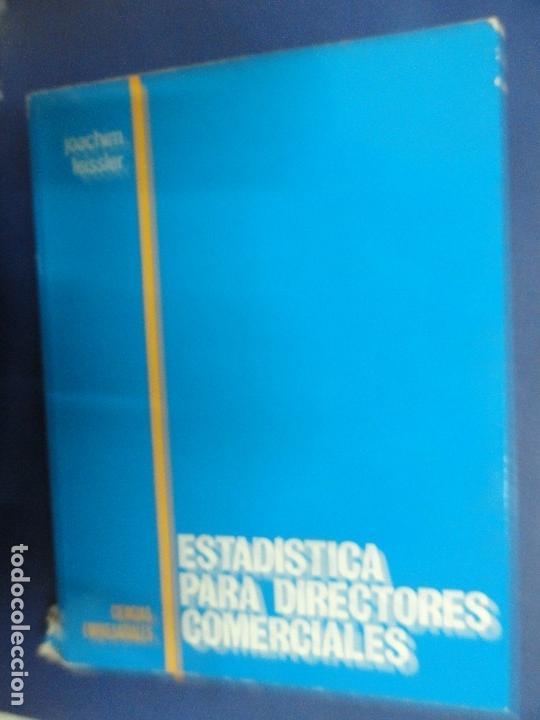 ESTADÍSTICA PARA DIRECTORES COMERCIALES - JOACHIM LEISSLER (Libros de Segunda Mano - Ciencias, Manuales y Oficios - Física, Química y Matemáticas)