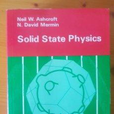 Libros de segunda mano de Ciencias: SOLID STATE PHYSICS ASHCROFT, MERMIN. Lote 117527831