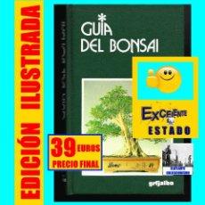 Libros de segunda mano: GUÍA DEL BONSAI - GIANFRANCO GIORGI - GRIJALBO - BONSAIS - EXCELENTE - MUY ILUSTRADO. Lote 117124791