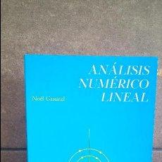 Libros de segunda mano de Ciencias: ANALISIS NUMERICO LINEAL. NOEL GASTINEL. REVERTE 1975.. Lote 117661823