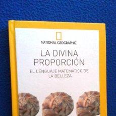 Libros de segunda mano de Ciencias: LA DIVINA PROPORCION (EL LENGUAJE MATEMÁTICO DE LA BELLEZA) - AAVV.. Lote 117750787