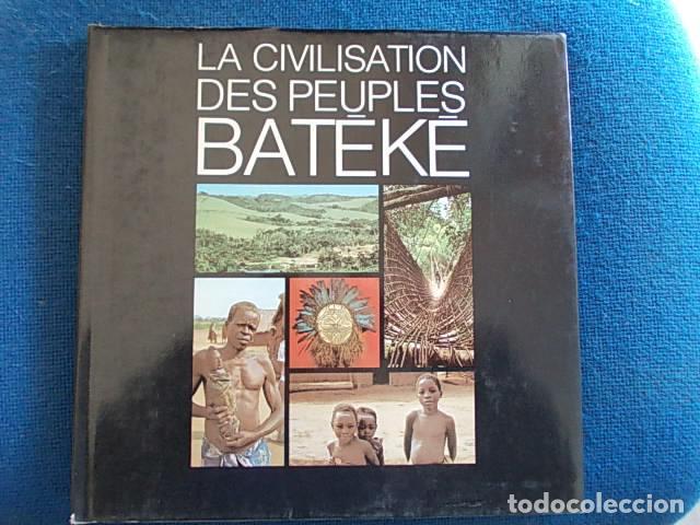 LA CIVILISATION DES PEUPLES BATEKE (Libros de Segunda Mano - Ciencias, Manuales y Oficios - Paleontología y Geología)