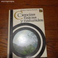 Libros de segunda mano de Ciencias: CIENCIAS FISICAS Y NATURALES. LUIS POSTIGO .ED.RAMON SOPENA.1976.. Lote 117855023