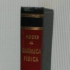 Libros de segunda mano de Ciencias: QUÍMICA - FÍSICA. WALTER J. MOORE; 1953. Lote 117905643