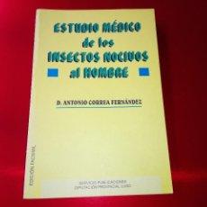 Libros de segunda mano: LIBRO-ESTUDIO MÉDICO DE LOS INSECTOS NOCIVOS AL HOMBRE-D.ANTONIO CORREA FDEZ-EDICIÓN FACSIMIL-2ªEDIC. Lote 117956619