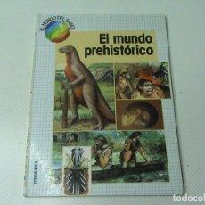 Libros de segunda mano: EL MUNDO PREHISTÓRICO. (AUTOR: DAVID JOHN Y RICHARD MOODY) . Lote 118084223