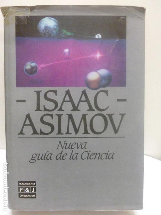 NUEVA GUÍA DE LA CIENCIA PLAZA & JANÉS. ASIMOV, ISAAC, TAPA DURA, BUENAS CONDICIONES (Libros de Segunda Mano - Ciencias, Manuales y Oficios - Física, Química y Matemáticas)