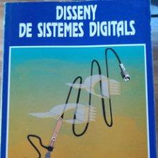 Libros de segunda mano de Ciencias: DISSENY DE SISTEMES DIGITALS-A. GARRELL I GUIU-CLIMENT-BRUÑO/EUETT-1ª EDICION 1992. Lote 118233115