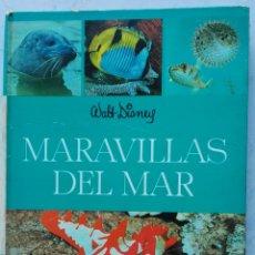 Libros de segunda mano: MARAVILLAS DEL MAR WALT DISNEY 1968 EDICIONES GAISA. Lote 118288942
