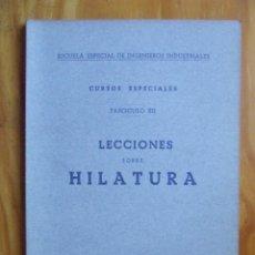 Libros de segunda mano de Ciencias: LECCIONES SOBRE HILATURA, 1942. Lote 118391647