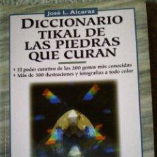 Libros de segunda mano: DICCIONARIO TIKAL DE PIEDRAS QUE CURAN.. Lote 118391656