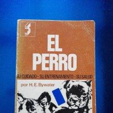 Libros de segunda mano: LIBRO-EL PERRO-H.H.BYWATER-1974-ED.SINTES S.A.-BUEN ESTADO-COLECCIONISTAS-VER FOTOS.. Lote 118457443