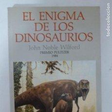Libros de segunda mano: EL ENIGMA DE LOS DINOSAURIOS JOHN NOBLE WILFORD PLANETA (1986) 282PP. Lote 118556151