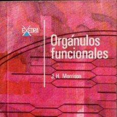Libros de segunda mano: MORRISON : ORGÁNULOS FUNCIONALES (ALHAMBRA, 1968). Lote 118636495