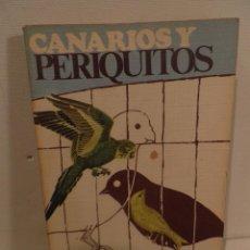 Libros de segunda mano: CANARIOS Y PERIQUITOS - FELIX QUIROS DE RUEDA -. Lote 118679343