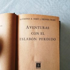 Libros de segunda mano: AVENTURAS CON EL ESLABON PERDIDO. EDICIÓN DE 1966. Lote 118735003
